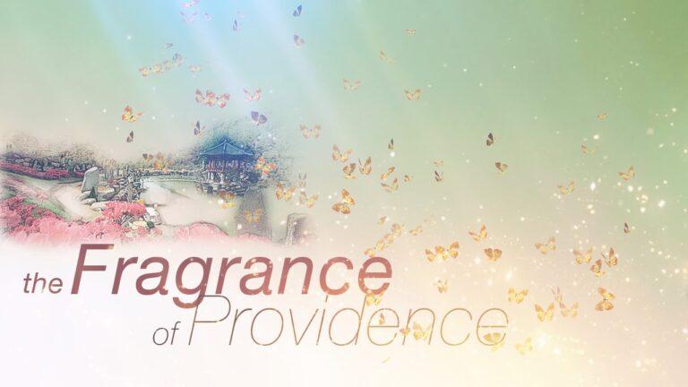 THE FRAGRANCE OF PROVIDENCE (IETT)
