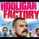 The Hooligan Factory 2014 ( Full Movies English )