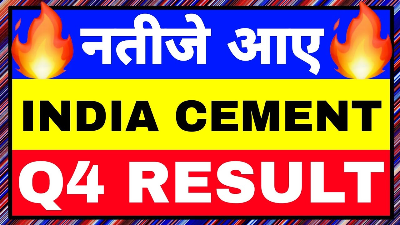 india cements q4 results 2021. india cements share latest news today. india cement q4 result 2021.
