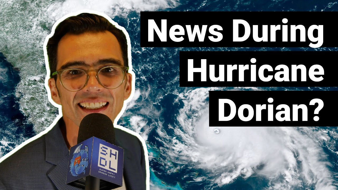 Danny Facing Storm Dorian While Bringing You The World's Latest Breaking News! 9/5/2019