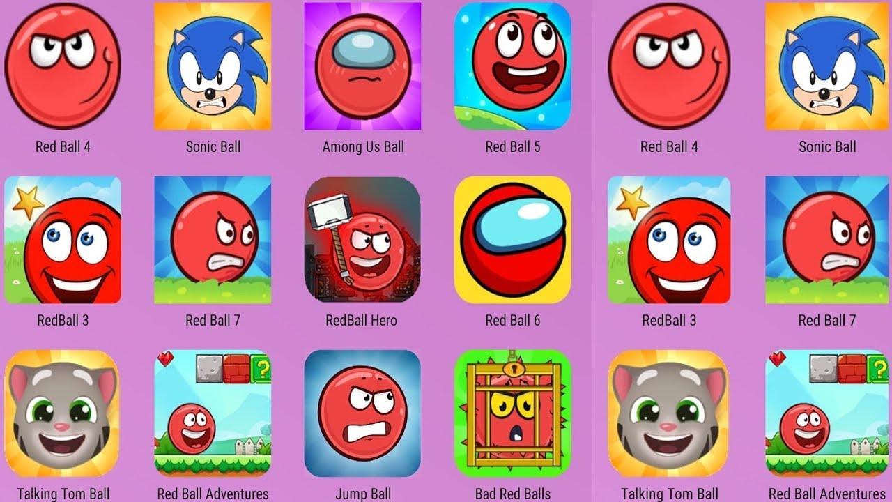 Red Ball 3, Red Ball 4, Red Ball 5, Red Ball Adventure, Red Ball Hero, Love Balls, Angry Balls