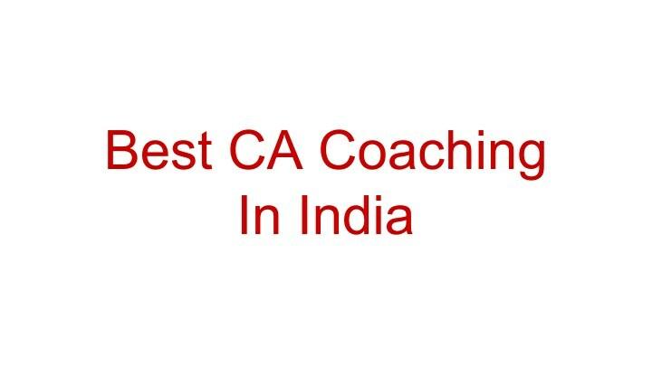 best ca coaching in india